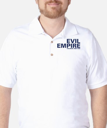 Evil Empire, The Bronx, New Y Golf Shirt