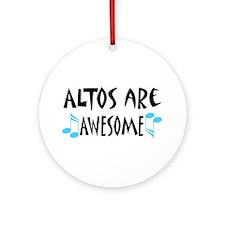 Altos Are Awesome Ornament (Round)