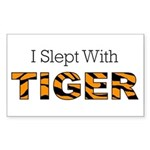 I Slept With Tiger Rectangle Sticker