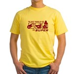 Best Things In Life Yellow T-Shirt