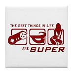 Best Things In Life Tile Coaster