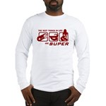 Best Things In Life Long Sleeve T-Shirt