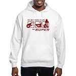 Best Things In Life Hooded Sweatshirt