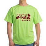 Best Things In Life Green T-Shirt