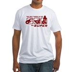 Best Things In Life Fitted T-Shirt