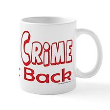 2nd Amendment Fight Crime Mug