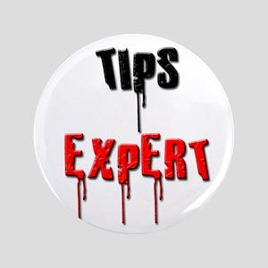"""Tips Expert 3.5"""" Button"""