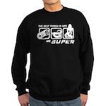 Best Things In Life Sweatshirt (dark)