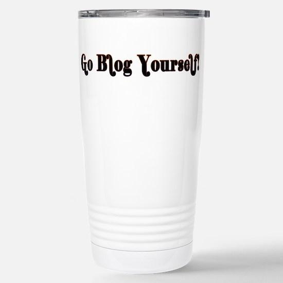 Go Blog Yourself - Stainless Steel Travel Mug