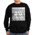 #7005. making every moment count Sweatshirt (dark)