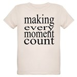 #7005. making every moment count Organic Kids T-Sh