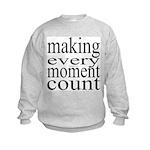 #7005. making every moment count Kids Sweatshirt