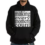 #7005. making every moment count Hoodie (dark)