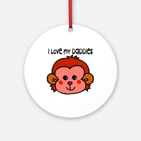 #6 I Love My Daddies Ornament (Round)