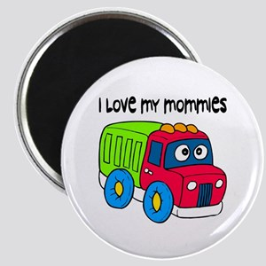 #10 I Love My Mommies Magnet