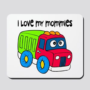 #10 I Love My Mommies Mousepad