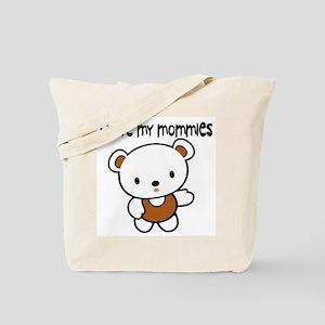 #9 I Love My Mommies Tote Bag
