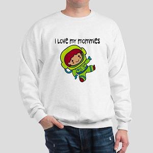 #8 I Love My Mommies Sweatshirt