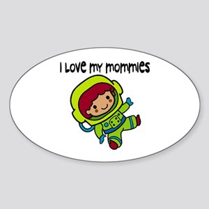 #8 I Love My Mommies Oval Sticker