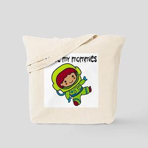 #8 I Love My Mommies Tote Bag