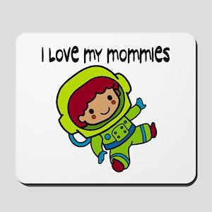 #8 I Love My Mommies Mousepad