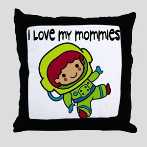 #8 I Love My Mommies Throw Pillow