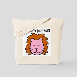 #4 I Love My Mommies Tote Bag