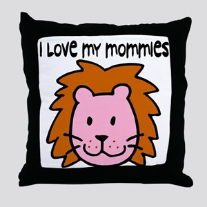 #4 I Love My Mommies Throw Pillow