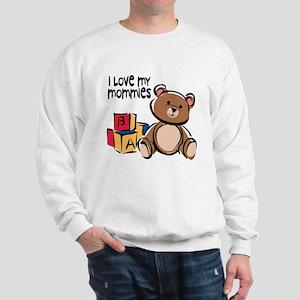 #1 I Love My Mommies Sweatshirt