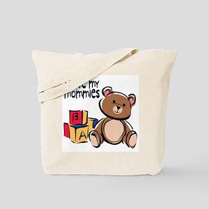 #1 I Love My Mommies Tote Bag