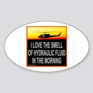 SMELL OF HYDRAULIC FLUID Oval Sticker