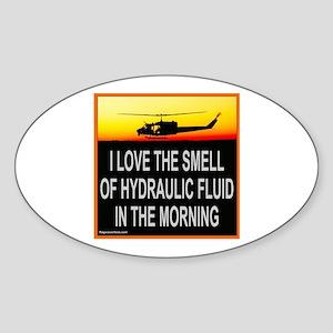 SMELL OF HYDRAULIC FLUID Oval Sticker