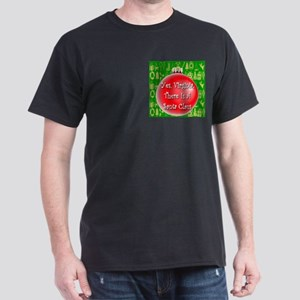 There Is A Santa Claus Dark T-Shirt