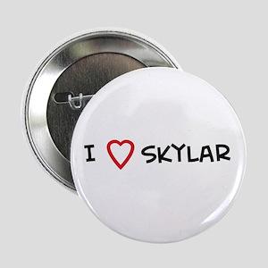 I Love Skylar Button