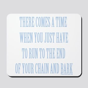 End of Chain Blue Mousepad