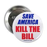 "Kill The Bill 2.25"" Button (10 pack)"
