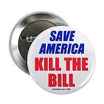 """Kill The Bill 2.25"""" Button"""