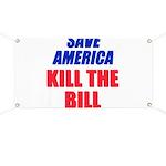 Kill The Bill Banner