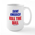 Kill The Bill Large Mug