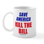 Kill The Bill Mug