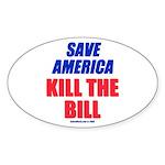 Kill The Bill Oval Sticker (10 pk)