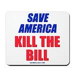 Kill The Bill Mousepad