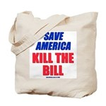 Kill The Bill 2-Sided Tote Bag