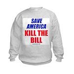 Kill The Bill Kids Sweatshirt