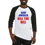 Kill The Bill Baseball Jersey