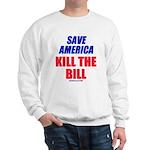 Kill The Bill Sweatshirt