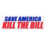 Kill The Bill (Bumper Sticker)