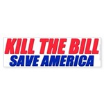 Kill The Bill (Bumper Sticker 50 pk)