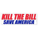 Kill The Bill (Bumper Sticker 10 pk)