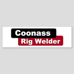 Coonass Rigwelder Bumper Sticker